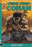 The Savage Sword of Conan Volume 12