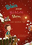 Image de Robin und der glückliche Stern (Lieder- und Regieheft Weihnachtsmusical)
