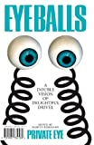Marcus Berkmann Eyeballs (Private Eye)