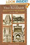 The Essential Titus Burckhardt: Refle...