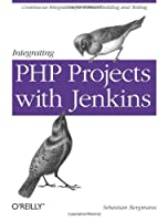 Integrating PHP Projects with Jenkins ebook download