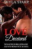 Love Deceived (Tenacious Billionaire BWWM Romance Series Book 1)