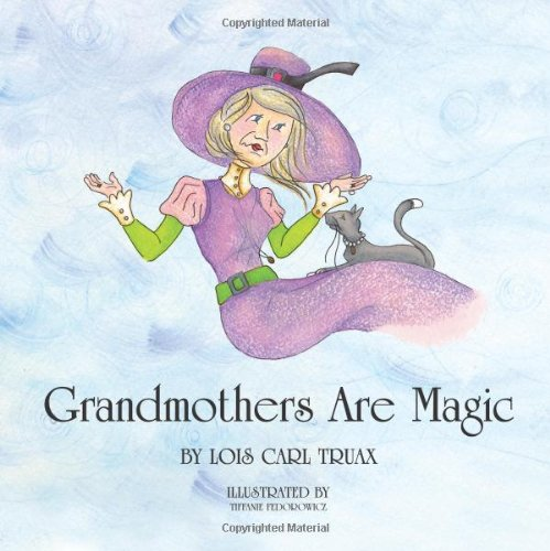 Grandmothers Are Magic