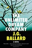 J G Ballard The Unlimited Dream Company