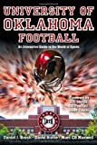 img - for UNIVERSITY OF OKLAHOMA FOOTBALL: An Interactive Guide to the World of Sports (Sports By the Numbers) book / textbook / text book