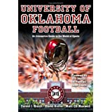 UNIVERSITY OF OKLAHOMA FOOTBALL: An Interactive Guide to the World of Sports (Sports By the Numbers) ~ David Horne