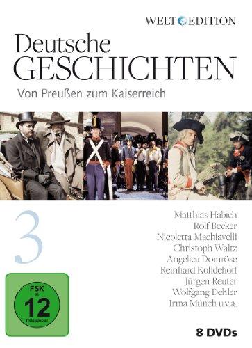 Deutsche Geschichten 3: Von Preußen zum Kaiserreich / WELT-Edition [8 DVDs]