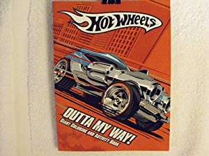 Hot Wheels Coloring and Activity Book ~ Outta My Way! [Toy]