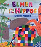 Elmer and the Hippos (009945114X) by McKee, David