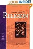 Jefferson and Religion (Monticello Monograph Series)