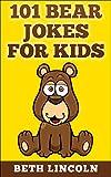 101 Bear Jokes for Kids