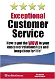 img - for Exceptional Customer Service book / textbook / text book