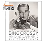 American Masters: Bing Crosby Rediscovered - The Soundtrack [CD]