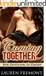 TABOO: Coming Together: Her Devotion...