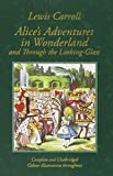 Lewis Carroll Alice in Wonderland and Through the Looking-Glass: And what Alice Found There (Collector's Colour Library, Colour Illustrated Edition)