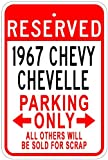 1967 67 CHEVY CHEVELLE Aluminum Parking Sign - 10 x 14 Inches