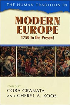 Amazon.com: The Human Tradition in Modern Europe, 1750 to