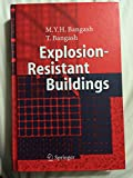 img - for Explosion-Resistant Buildings by T. Bangash (2006-02-10) book / textbook / text book