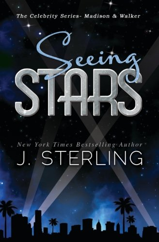 Seeing Stars (The Celebrity Series)