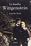 img - for La familia Wittgenstein / The House of Wittgenstein (Spanish Edition) book / textbook / text book