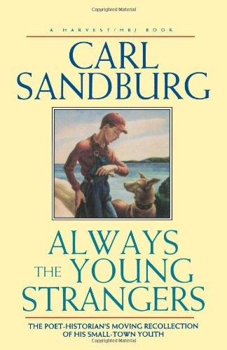 Always the Young Strangers, Carl Sandburg