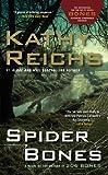 Spider Bones Kathy Reichs