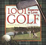 1,001 Reasons to Love Golf (1584793112) by Mary Tiegreen