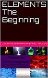 img - for ELEMENTS The Beginning book / textbook / text book