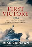 First Victory: 1914 (1742757634) by Carlton, Mike