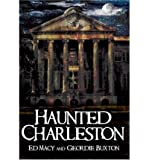 img - for [ { HAUNTED CHARLESTON: STORIES FROM THE COLLEGE OF CHARLESTON, THE CITADEL AND THE HOLY CITY (HAUNTED AMERICA) } ] by Macy, Edward (AUTHOR) May-01-2005 [ Paperback ] book / textbook / text book