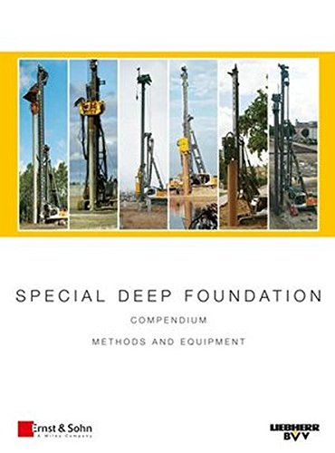 special-deep-foundation-compendium-methods-and-equipment-volume-i-piling-and-drilling-rigs-lrb-serie