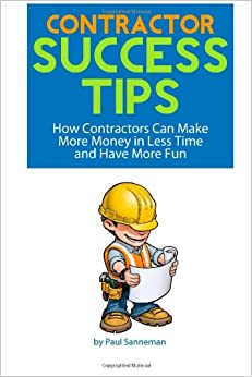 Contractor success tips how contractors can make more for How contractors make money