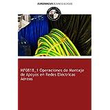 MF0818_1 Operaciones de Montaje de Apoyos en Redes Eléctricas Aéreas