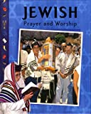 img - for Jewish Prayer and Worship book / textbook / text book