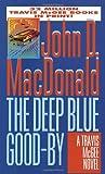 The Deep Blue Good-Bye John D. MacDonald