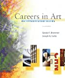 img - for Careers in Art: An Illustrated Guide by Gerald Brommer (1999-05-05) book / textbook / text book