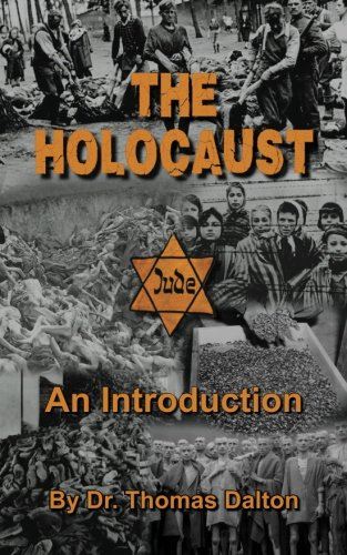 The Holocaust: An Introduction: Exploring the Evidence
