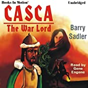 Casca: The Warlord: Casca Series #3 | [Barry Sadler]