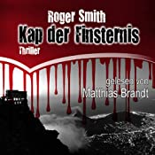 Kap der Finsternis | [Roger Smith]