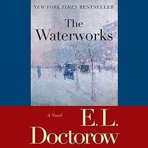 The Waterworks Audiobook