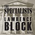 The Specialists Audiobook by Lawrence Block Narrated by Fred Sullivan