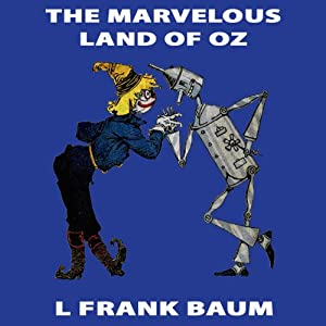 The Marvelous Land of Oz Audiobook