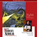 The Modern Scholar: Rings, Swords, and Monsters: Exploring Fantasy Literature (       UNABRIDGED) by Michael D.C. Drout