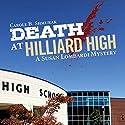 Death at Hilliard High: A Susan Lombardi Mystery, Book 3 (       UNABRIDGED) by Carole B. Shmurak Narrated by Barbara Benjamin-Creel