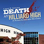 Death at Hilliard High: A Susan Lombardi Mystery, Book 3 | [Carole B. Shmurak]