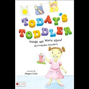 Today's Toddler Audiobook