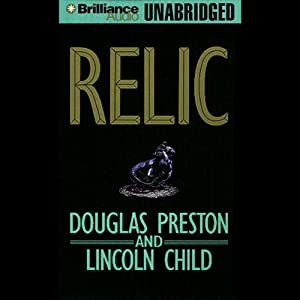 Relic: Pendergast, Book 1 | [Douglas Preston, Lincoln Child]
