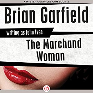 The Marchand Woman | [Brian Garfield]