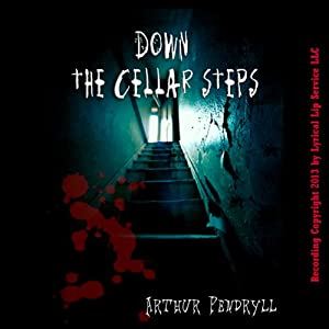 Down the Cellar Steps Audiobook