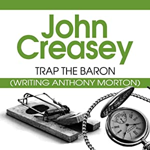 Trap the Baron: The Baron Series, Book 18 | [John Creasey]